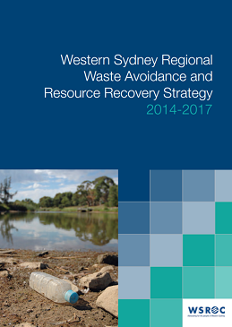 Western Sydney Regional Waste Avoidance and Resource Recovery Strategy 2014 - 2017